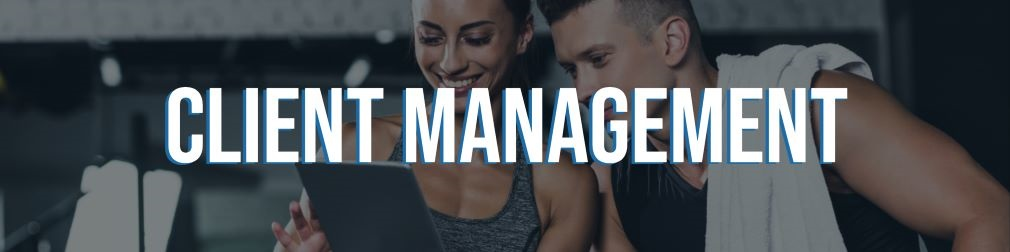 Personal Trainer Software Client Management.