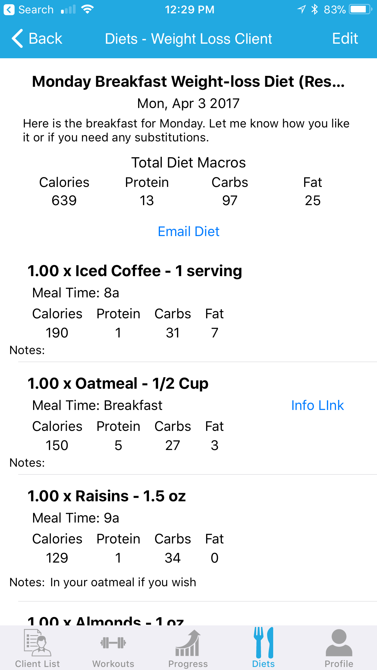 At the top of each of your personal training client's diets, you can see the Total Diet Macros Display which is automatically calculated for you.